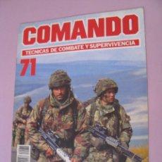 Militaria: COMANDO, TÉCNICAS DE COMBATE Y SUPERVIVENCIA. 1988. FASCICULOS Nº 71.. Lote 285274663