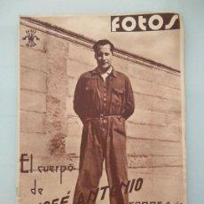 Militaria: SEMANARIO FOTOS 112 1939 CUERPO JOSE ANTONIO REPOSA PRIMO RIVERA FALANGE GUERRA CIVIL. Lote 187015805
