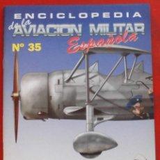 Militaria: ENCICLOPEDIA DE LA AVIACIÓN MILITAR ESPAÑOLA. FASCÍCULO Nº 35. Lote 187310427