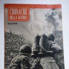 Militaria: CRONACHE DELLA GUERRA--1943. REVISTA ORIGINAL ITALIANA DE LA SEGUNDA GUERRA MUNDIAL.. Lote 190701425