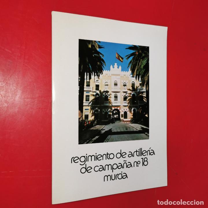 REGIMIENTO ARTILLERIA DE CAMPAÑA Nº 18 MURCIA (Militar - Revistas y Periódicos Militares)