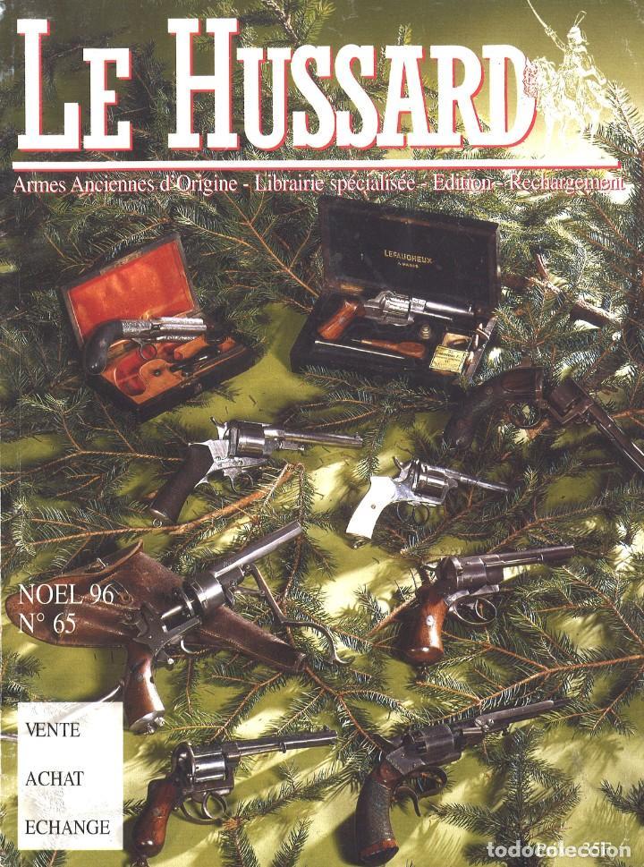 LE HUSSARD. 65. NAVIDADES 1996. SUBASTA DE ARMAS (Militar - Revistas y Periódicos Militares)