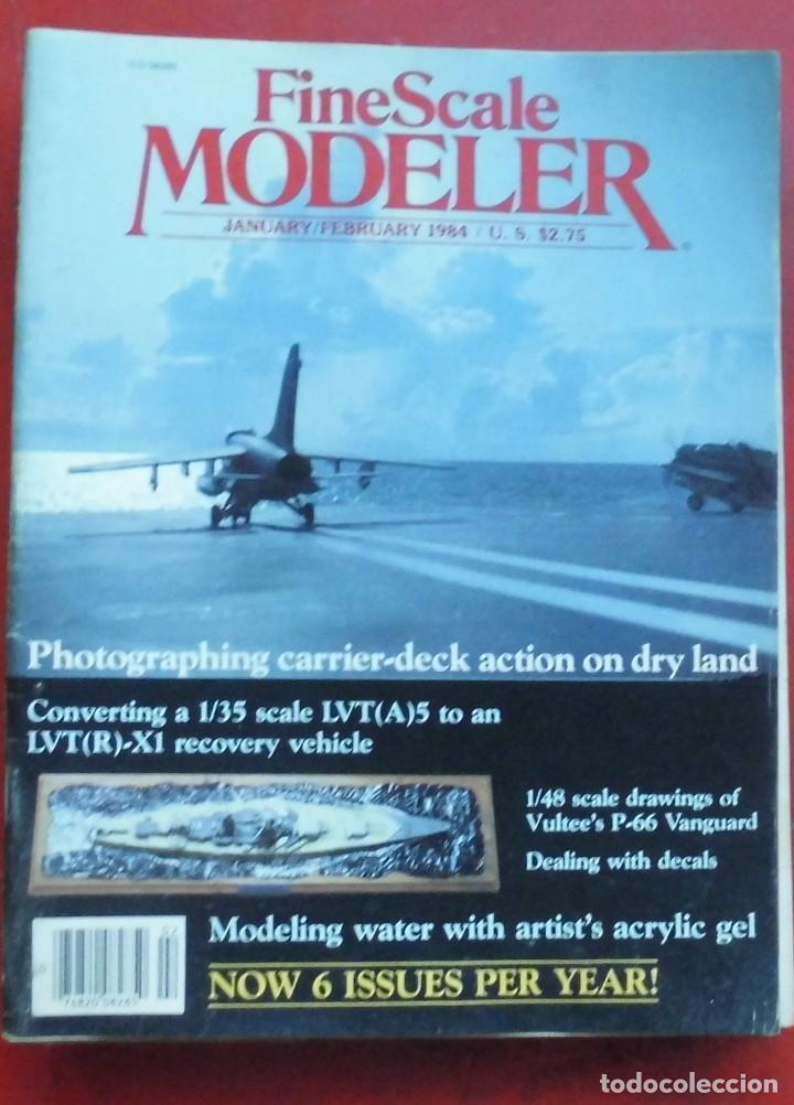 FINE SCALE MODELLER AÑO 1984 ENERO-FEBRERO (Militar - Revistas y Periódicos Militares)