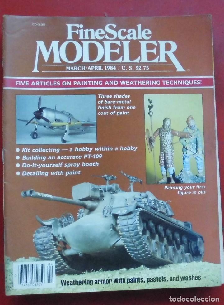 FINE SCALE MODELLER AÑO 1984 MARZO-ABRIL (Militar - Revistas y Periódicos Militares)