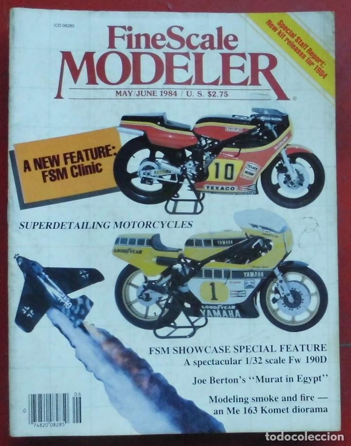 FINE SCALE MODELLER AÑO 1984 MAYO-JUNIO (Militar - Revistas y Periódicos Militares)