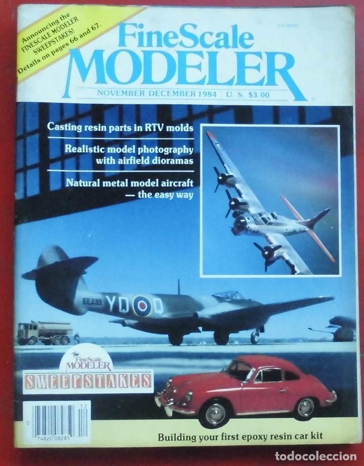 FINE SCALE MODELLER AÑO 1984 NOVIEMBRE-DICIEMBRE (Militar - Revistas y Periódicos Militares)