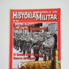 Militaria: REVISTA ESPAÑOLA DE HISTORIA MILITAR NUMERO 137 LOS FUSILES DE LA GUERRA CIVIL ESPAÑOLA. Lote 194289833