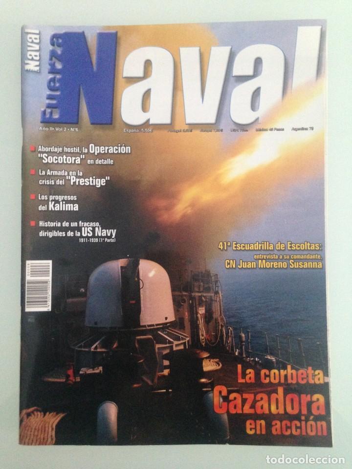 FUERZA NAVAL 6, POSTER, OPERACIÓN SOCOTORA, MARINA DE MARRUECOS, EL KALIMA, LA ARMADA Y EL PRESTIGE, (Militar - Revistas y Periódicos Militares)