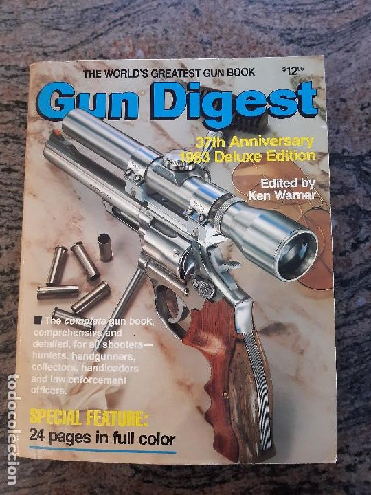 LIBRO ANUARIO ARMAS USA. GUN DIGEST 37 ANNIVERSARY 1983 DELUXE EDITION. USADA BUEN ESTADO. (Militar - Revistas y Periódicos Militares)