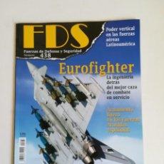 Militaria: REVISTA FDS FUERZAS DE DEFENSA Y SEGURIDAD NUMERO 438 EUROFIGHTER. Lote 194398200