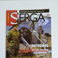 Militaria: REVISTA SERGA HISTORIA MILITAR DEL SIGLO XX NUMERO 62 AUTOGIROS FRENTE A LA REVOLUCION 1934. Lote 194398448