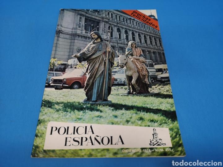 REVISTA POLICÍA ESPAÑOLA, NÚMERO 200, AÑO 1978 (Militar - Revistas y Periódicos Militares)