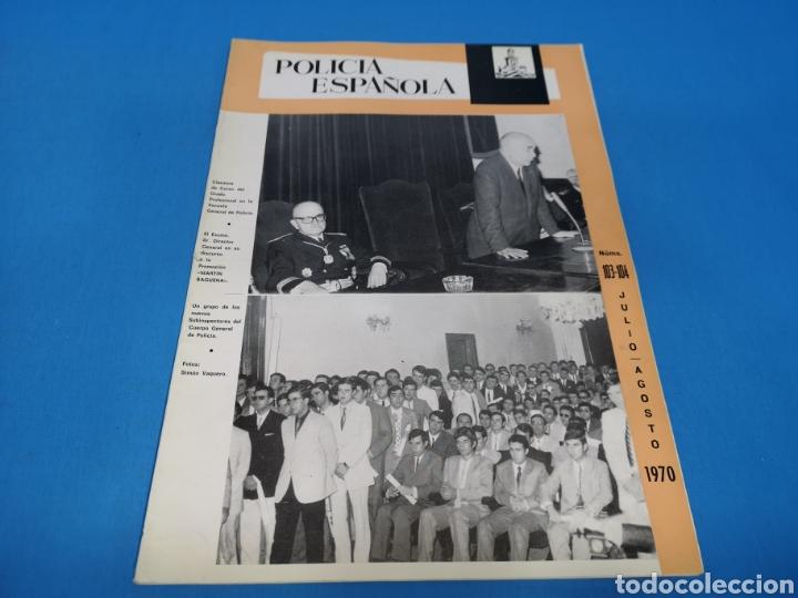 REVISTA POLICÍA ESPAÑOLA, NÚMERO 103-104, AÑO 1970 (Militar - Revistas y Periódicos Militares)