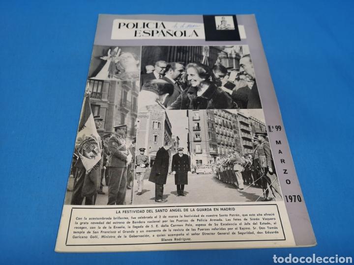 REVISTA POLICÍA ESPAÑOLA, NÚMERO 99, AÑO 1970 (Militar - Revistas y Periódicos Militares)