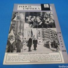 Militaria: REVISTA POLICÍA ESPAÑOLA, NÚMERO 99, AÑO 1970. Lote 194771327