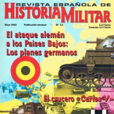 Militaria: REVISTA ESPAÑOLA DE HISTORIA MILITAR NUMERO 23 EL ATAQUE ALEMAN A LOS PAISES BAJOS. Lote 195092130