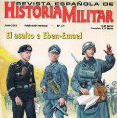 Militaria: REVISTA ESPAÑOLA DE HISTORIA MILITAR NUMERO 24 EL ASALTO DE EBEN EMAEL. Lote 195092576