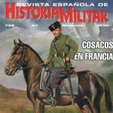 Militaria: REVISTA ESPAÑOLA DE HISTORIA MILITAR NUMERO 85 86 COSACOS EN FRANCIA. Lote 195092897