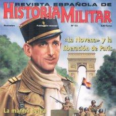 Militaria: REVISTA ESPAÑOLA DE HISTORIA MILITAR NUMERO 53 LA NOVENA Y LA LIBERACION DE PARIS. Lote 195122991