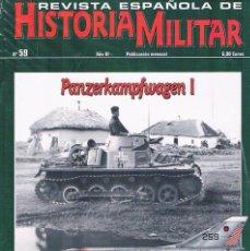 Militaria: REVISTA ESPAÑOLA DE HISTORIA MILITAR NUMERO 59 PANZERKAMPFWAGEN I. Lote 195123711