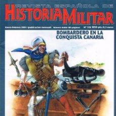 Militaria: REVISTA ESPAÑOLA DE HISTORIA MILITAR NUMERO 7/8 BOMBARDERO EN LA CONQUISTA CANARIA. Lote 195123933