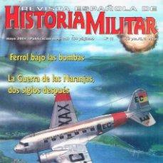 Militaria: REVISTA ESPAÑOLA DE HISTORIA MILITAR NUMERO 11 HOWSON AVIONES SOVIETICOS PARA LA REPUBLICA. Lote 195124091