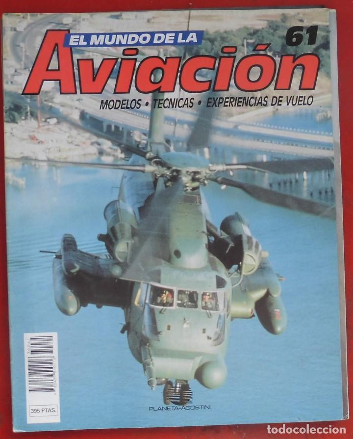 EL MUNDO DE LA AVIACIÓN. PLANETA AGOSTINI. FASCÍCULO Nº 61 (Militar - Revistas y Periódicos Militares)