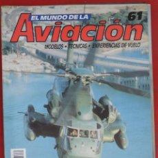 Militaria: EL MUNDO DE LA AVIACIÓN. PLANETA AGOSTINI. FASCÍCULO Nº 61. Lote 195180757