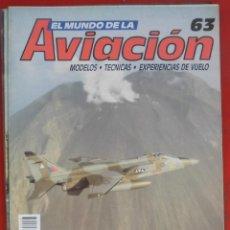 Militaria: EL MUNDO DE LA AVIACIÓN. PLANETA AGOSTINI. FASCÍCULO Nº 63. Lote 195180897