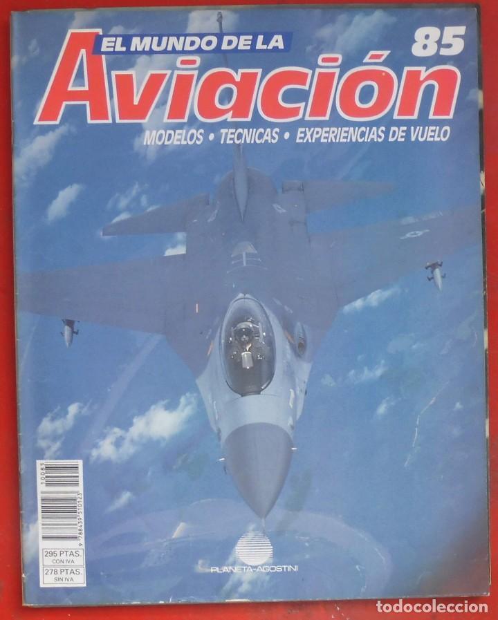 EL MUNDO DE LA AVIACIÓN. PLANETA AGOSTINI. FASCÍCULO Nº 85 (Militar - Revistas y Periódicos Militares)