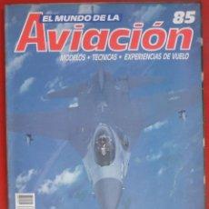 Militaria: EL MUNDO DE LA AVIACIÓN. PLANETA AGOSTINI. FASCÍCULO Nº 85. Lote 195182485