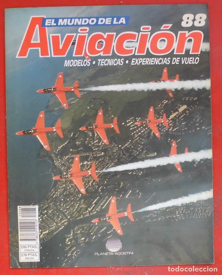 EL MUNDO DE LA AVIACIÓN. PLANETA AGOSTINI. FASCÍCULO Nº 88 (Militar - Revistas y Periódicos Militares)