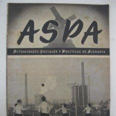 Militaria: ASPA - ACTUALIDADES SOCIALES Y POLÍTICAS DE ALEMANIA - Nº 116 - MARZO DE 1942.. Lote 195215378
