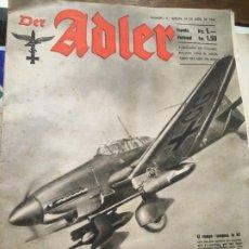 Militaria: REVISTA DER ADLER NUMERO 8 BERLIN 18 ABRIL DE 1944, EN COLABORACIÓN MINISTERIO DEL AIRE DEL REICH.. Lote 195230560