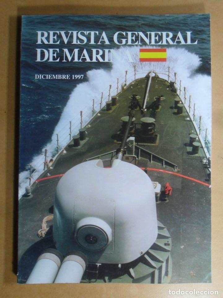 REVISTA GENERAL DE MARINA - DICIEMBRE 1997 (Militar - Revistas y Periódicos Militares)