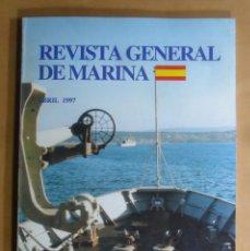 Militaria: REVISTA GENERAL DE MARINA - ABRIL 1997. Lote 195381315