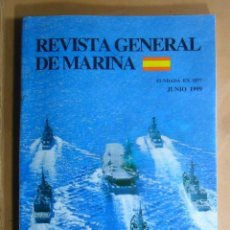Militaria: REVISTA GENERAL DE MARINA - JUNIO 1999. Lote 195381503