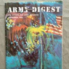 Militaria: ARMY DIGEST MAGACINE SEPTEMBER 1964. Lote 196779496