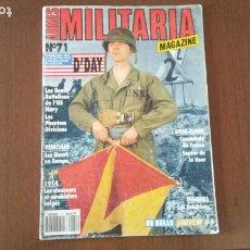 Militaria: REVISTA MILITARIA MAGAZINE NUMERO 71. JUNIO 1991. HISTOIRE ET COLLECTIONS. Lote 197886856