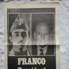 Militaria: PERIÓDICO MUERTE FRANCO TRANSICIÓN.GUERRA CIVIL.MILITAR.FALANGE.EJERCITO.GENERALISIMO.. Lote 200879993