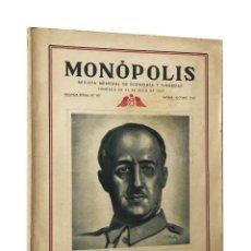 Militaria: MONÓPOLIS // REVISTA MENSUAL DE ECONOMÍA Y FINANZAS // NÚMERO ESPECIAL // 2ª ÉPOCA Nº VIII ((1942)). Lote 204235036