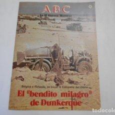 Militaria: ABC LA SEGUNDA GUERRA MUNDIAL-Nº 6-EL BENDITO MILAGRO DE DUNKERQUE. Lote 205295151