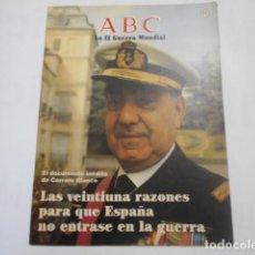 Militaria: ABC LA SEGUNDA GUERRA MUNDIAL-Nº 11-EL DOCUMENTO INEDITO DE CARRERO BLANCO. Lote 205296755
