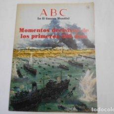 Militaria: ABC LA SEGUNDA GUERRA MUNDIAL-Nº 14-MOMENTOS DECISIVOS DE LOS PRIMEROS 500 DIAS. Lote 205297383