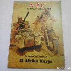 Militaria: ABC LA SEGUNDA GUERRA MUNDIAL-Nº 15 LA GUERRA DEL DESIERTO. Lote 205297592