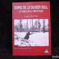 Militaria: DIARIO DE UN MUSICO VALENCIANO EN LA DIVISION AZUL LIBRO. Lote 205456596