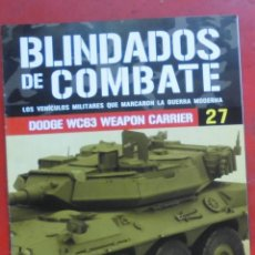 Militaria: BLINDADOS DE COMBATE Nº 27 DODGE WC63 WEAPON CARRIER. Lote 205755220