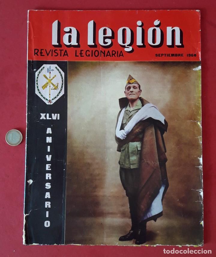LA LEGION ,REVISTA LEGIONARIA, XLVI ANIVERSARIO , SEPTIEMBRE 1966 (Militar - Revistas y Periódicos Militares)