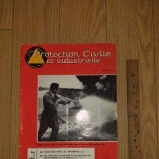 Militaria: 1963 PROTECTION CIVILE ET INDUSTRIELLE REVISTA BOMBEROS N°113 MAGAZINE. Lote 206465723