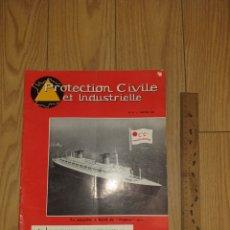 Militaria: 1962 PROTECTION CIVILE ET INDUSTRIELLE MAGAZINE BOMBEROS SEGUIRDAD A BORDO BARCO FRANCE. Lote 206467075